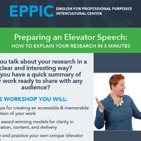 Preparing an Elevator Speech: How to Explain your Research in 3 Minutes