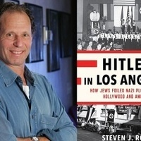 """Steven Ross Lecture, """"Hitler in Los Angeles"""""""