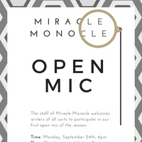Open Mic Hosted by the Miracle Monocle and University Writing Center