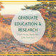 Graduate Education and Research Open House
