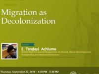 Migration as Decolonization