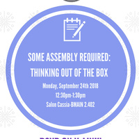 Student Leadership Academy – Some Assembly Required: Thinking Out of the Box