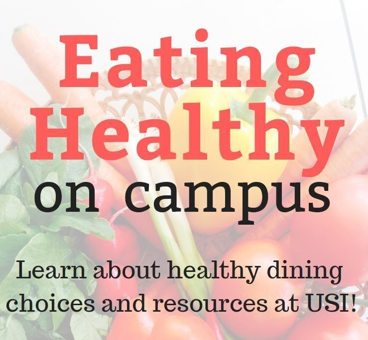 Eating Healthy on Campus  at Health Professions Center