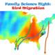 Family Science Night: Bird Migration