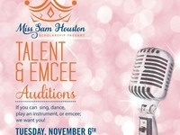 Miss Sam Houston Talent & Emcee Auditions