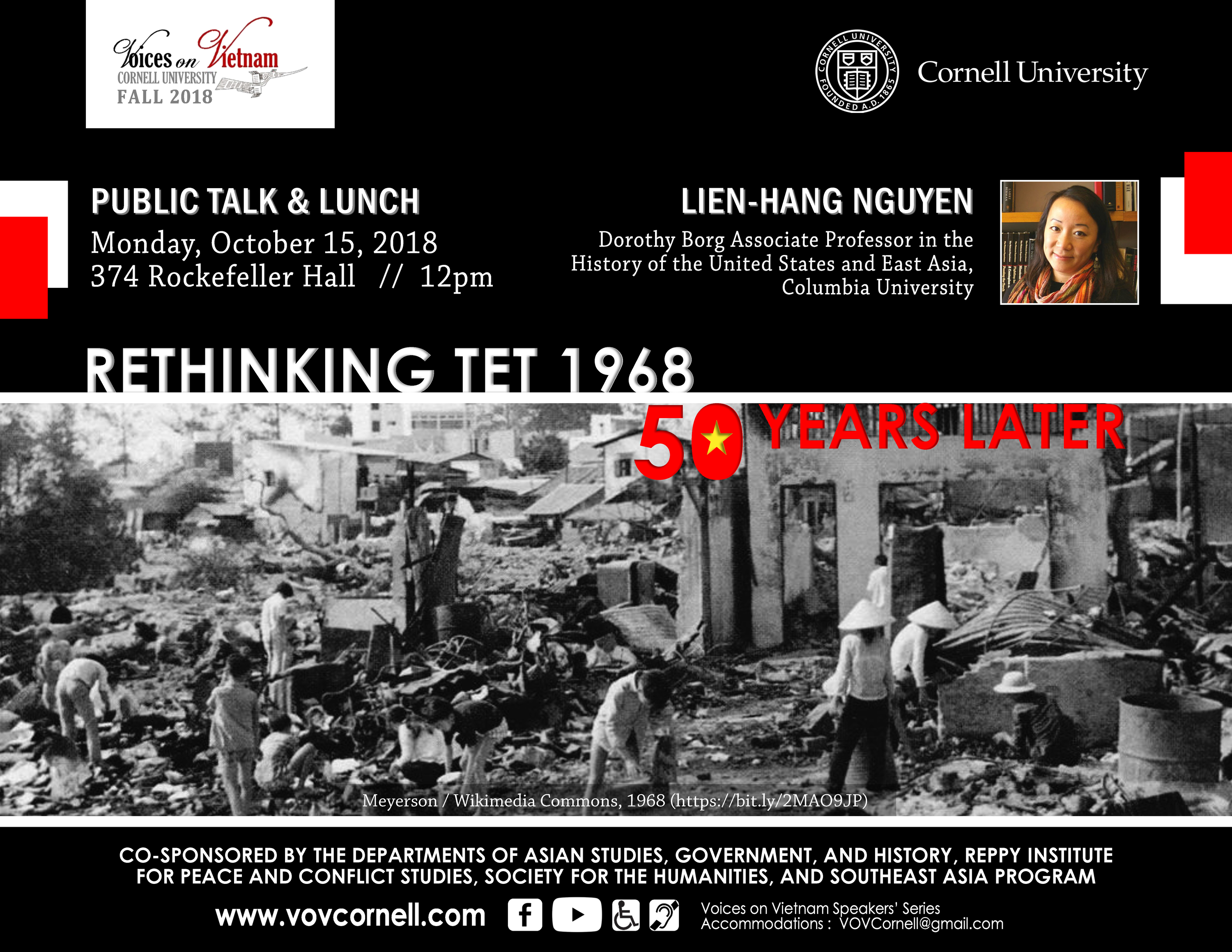 """""""Rethinking Tet 1968: Fifty Years Later,"""" a Voices on Vietnam Speakers' Series event featuring Professor Lien-Hang Nguyen"""