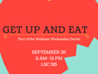 Wellness Wednesday- Get Up and Eat