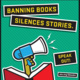 FAU Libraries' Banned Books Week