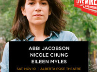 Live Wire w/ Abbi Jacobson, Eileen Myles and Nicole Chung