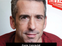 Live Wire w/ Dan Savage, Shaughnessy Bishop-Stall and more