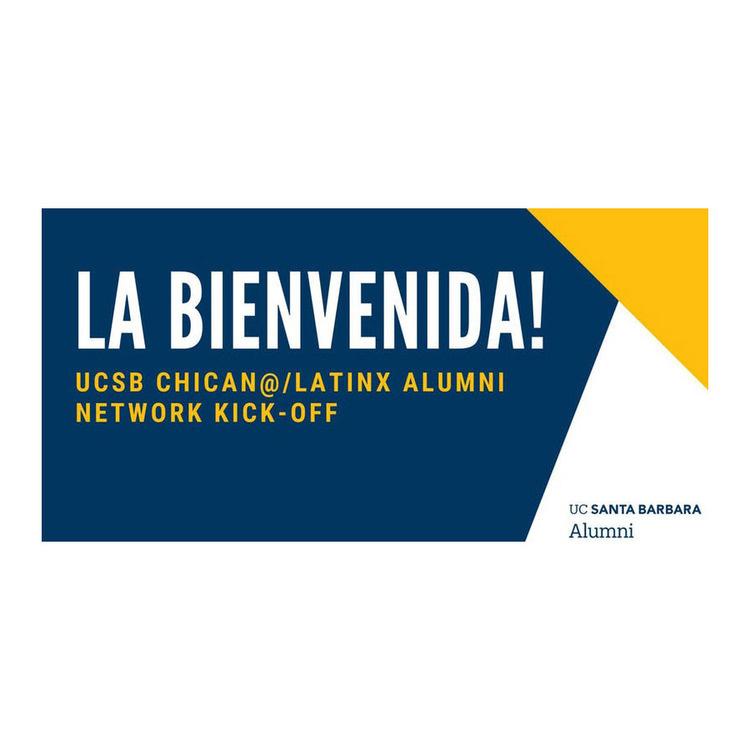 UCSB Chican@/Latinx Alumni Network Kick-Off