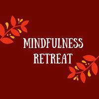 Mindfulness Retreat