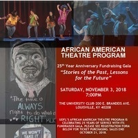 UofL African American Theatre Program 25th Anniversary Gala