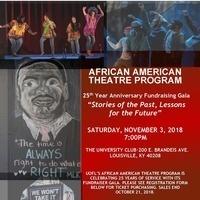 UofL African American Theatre Program 25th Anniversary Gala