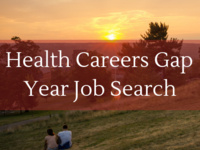 A&S Health Careers Gap Year Job Search