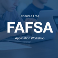 Free FAFSA and Financial Aid Application Workshop