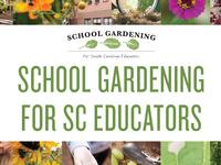 School Gardening for SC Educators Online Course