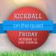 Kickball on the Quad