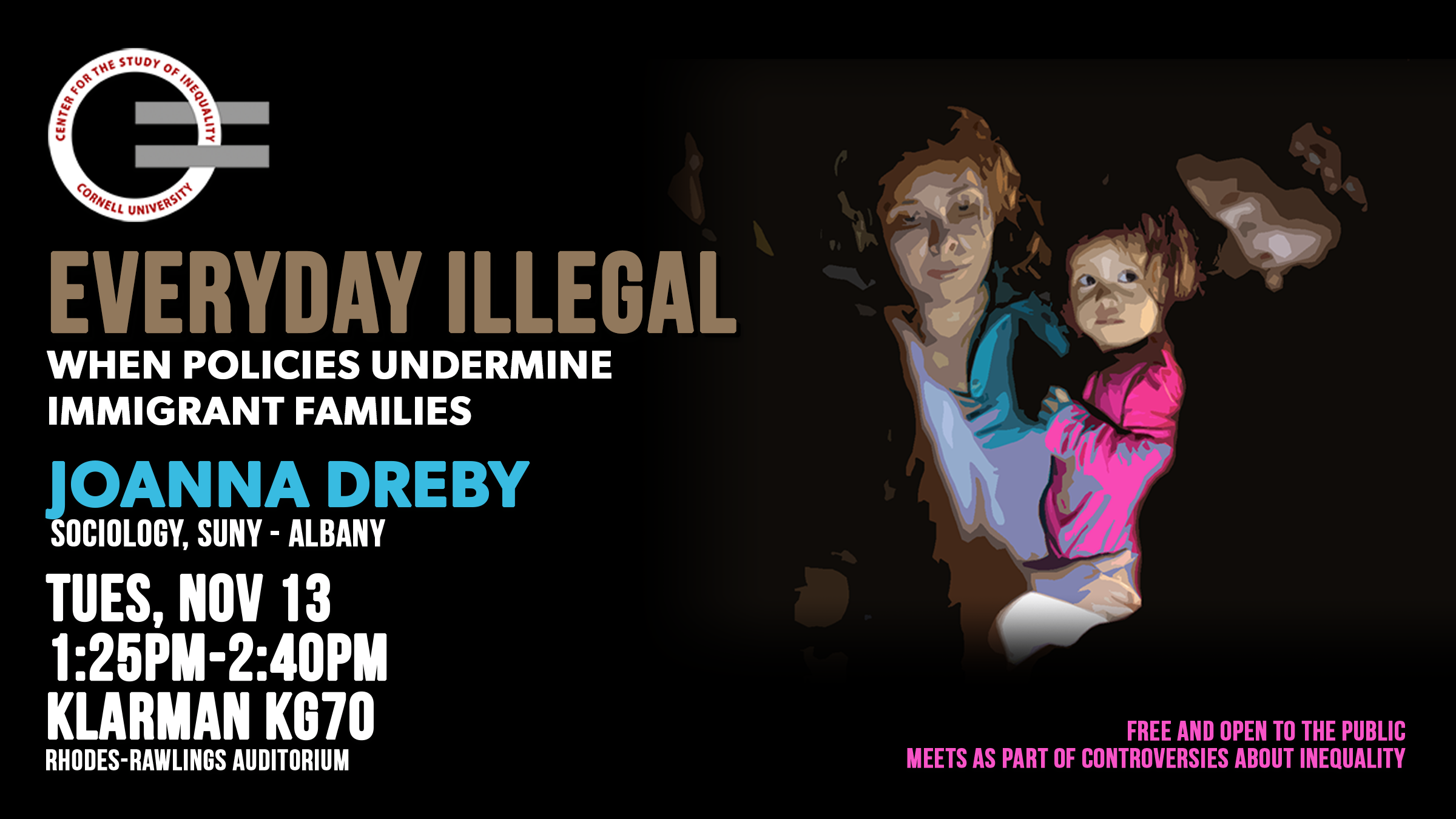 Joanna Dreby - Everyday Illegal: When Policies Undermind Immigrant Families