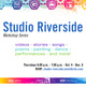 Studio Riverside Workshop Series