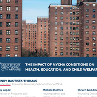 The Impact of NYCHA Conditions on Health, Education and Child Welfare
