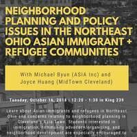 Neighborhood Policy and Planning Issues in the Northeast Ohio Asian Immigrant + Refugee Communities