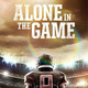 Film Screening: Alone in the Game