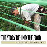 The Story Behind the Food: Taiyo Scanlon-Kimura '15
