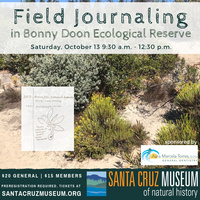Field journaling workshop: Bonny Doon Ecological Reserve