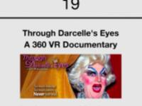 Through Darcelle's Eyes: A 360º VR Documentary Screening