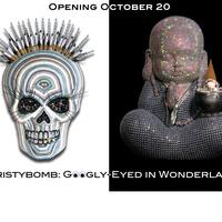 Christybomb: Googly-Eyed in Wonderland Opening