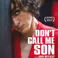 "25 ""Reel Latin America""Film Festival: Don't Call Me Son"