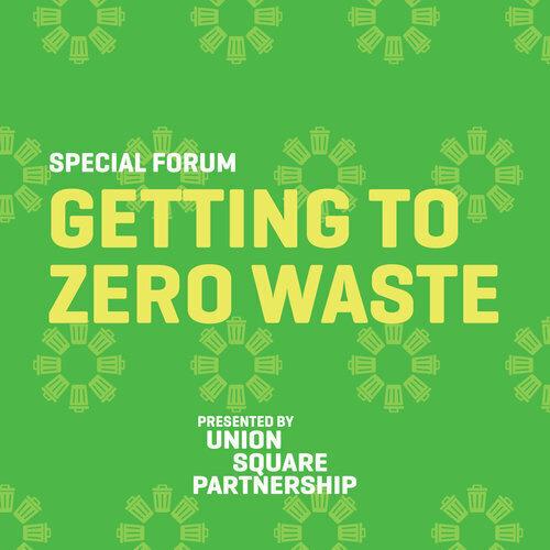 Getting to Zero Waste in Union Square