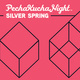 PechaKucha Silver Spring Volume 14: Where is my Mind...