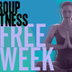 Group Fitness Free Week