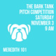 The Bark Tank Pitch Competition