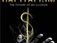 Capitalism: The Future of an Illusion