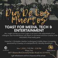 Dia De Los Muertos: Toast to Media, Tech & Entertainment