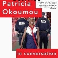Lady Liberty: Activist Patricia Okoumou in Conversation