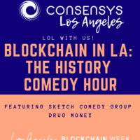 Blockchain in L.A.: The History Comedy Hour