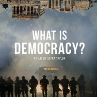 """What is Democracy?"" Screening"