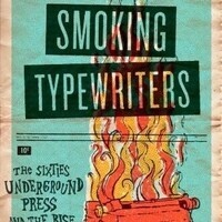 CANCELLED - New York Comics & Picture-Story Symposium: John McMillian on Smoking Typewriters: The Ideas and Images of the Sixties Underground Press