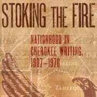 "NAS Research Colloquium/Book Talk: Kirby Brown (Cherokee Nation), ""Stoking the Fire: Nationhood in Cherokee Writing, 1907-1970"""