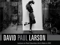 David Paul Larson talk