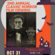 University Library Presents: 2nd Annual Classic Horror Film Viewing