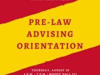 Pre-Law Advising Orientation Session