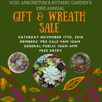 33rd Annual Gift & Wreath Sale at UCSC Arboretum & Botanic Garden