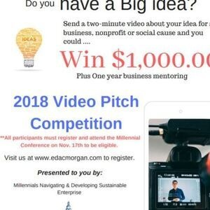 "EDAC: Millennials Navigating & Developing Sustainable Enterprise (MNDSET) ""Video Pitch"" Competition"