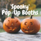 'Spooky' Pop-Up Booths by ES&L