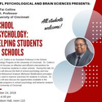 "Talk by Dr. Tai Collins (Asst. Professor, School Psychology, University of Cincinnati) ""School Psychology: Helping Students in Schools"""